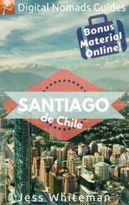 santiago de chile jess whiteman hector manzanilla digital nomads guides travel book